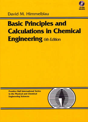 Basic Principles and Calculations in Chemical Engineering (BK/CD): United States Edition