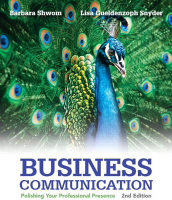 Business Communication: Polishing Your Professional Presence (Paperback)
