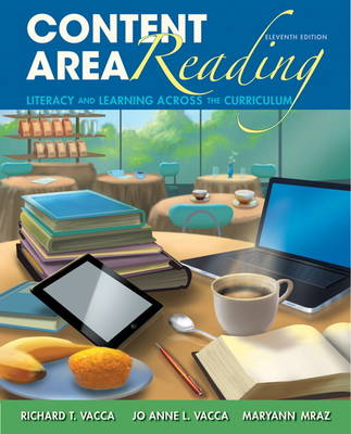 Content Area Reading: Literacy and Learning Across the Curriculum (Hardback)