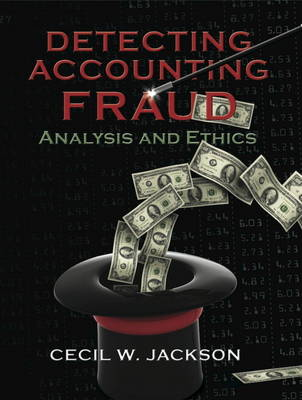 Detecting Accounting Fraud: Analysis and Ethics (Paperback)