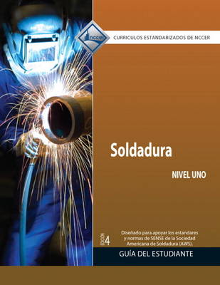 Welding Level 1 Trainee Guide in Spanish (Domestic Version) (Paperback)
