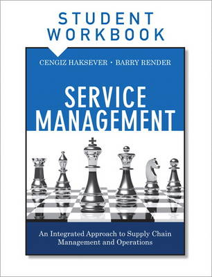 Service Management, Student Workbook: An Integrated Approach to Supply Chain Management and Operations (Paperback)