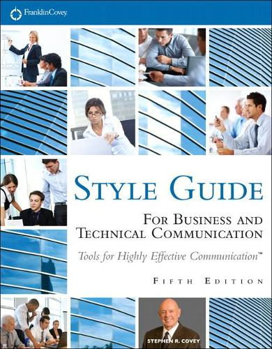 FranklinCovey Style Guide: For Business and Technical Communication (Paperback)