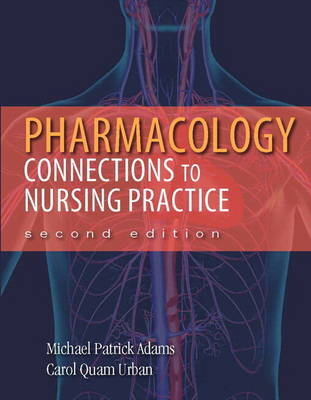 Pharmacology: Connections to Nursing Practice Plus NEW MyNursingLab with Pearson eText (24-month access) -- Access Card  Pac