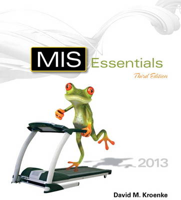 MIS Essentials Plus MyMISLab with Pearson Etext -- Access Card Package