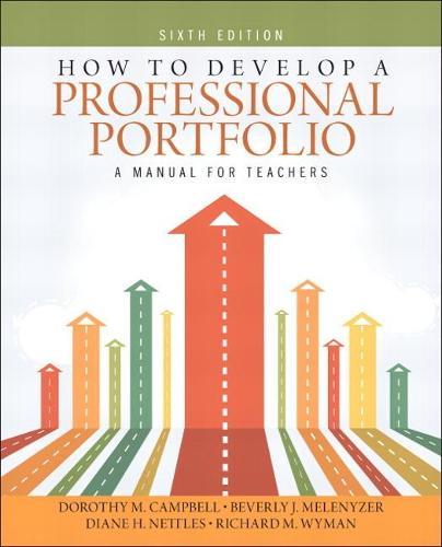 How to Develop a Professional Portfolio: A Manual for Teachers (Paperback)