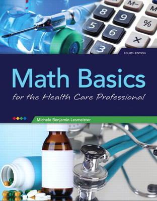 Math Basics for Health Care Professionals (Paperback)