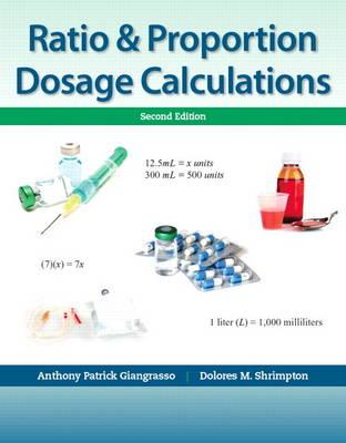 Ratio & Proportion Dosage Calculations (Paperback)
