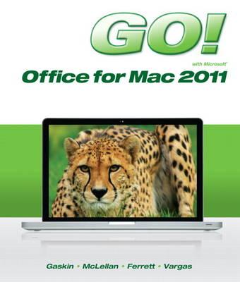 GO! with Mac Office 2011 (Spiral bound)