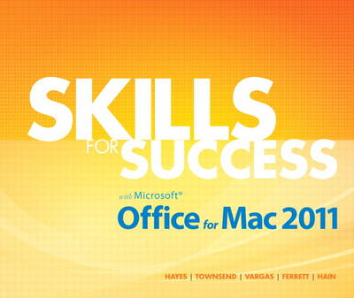 Skills for Success with Mac Office 2011 (Spiral bound)