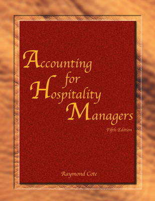 Accounting for Hospitality Managers (AHLEI) (Paperback)