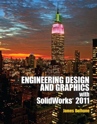 Engineering Design Graphics with Solidworks 2011 plus MATLAB for Engineers
