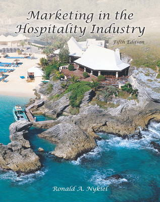 Marketing in the Hospitality Industry (AHLEI) (Paperback)