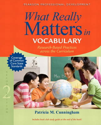 What Really Matters in Vocabulary: Research-Based Practices Across the Curriculum (Paperback)