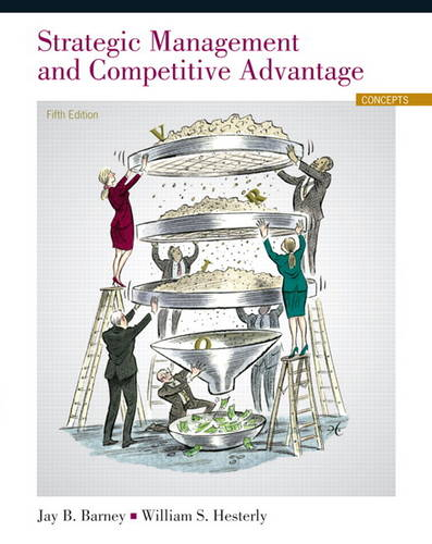 Strategic Management and Competitive Advantage: Concepts (Hardback)