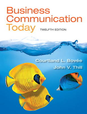 Business Communication Today Plus 2014 MyBCommLab with Pearson eText -- Access Card Package
