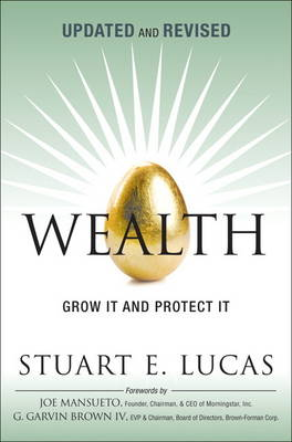 Wealth: Grow it and Protect it (Hardback)