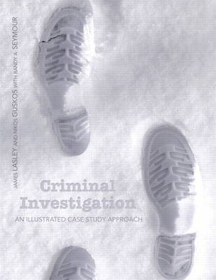 Criminal Invesigation: An Illustrated Case Study Approach Plus MyCrimeKit -- Access Card Package