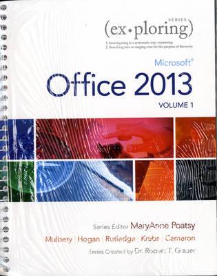 Exploring Microsoft Office 15 Volume 1 (Spiral bound)
