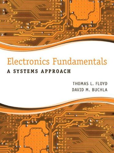 Electronics Fundamentals: A Systems Approach: United States Edition (Hardback)