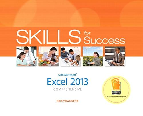 Skills for Success with Excel 2013 Comprehensive (Spiral bound)