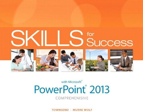 Skills for Success with PowerPoint 2013 Comprehensive (Spiral bound)
