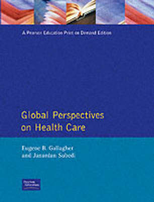 Global Perspectives on Health Care (Paperback)