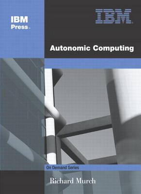 Autonomic Computing (Paperback)