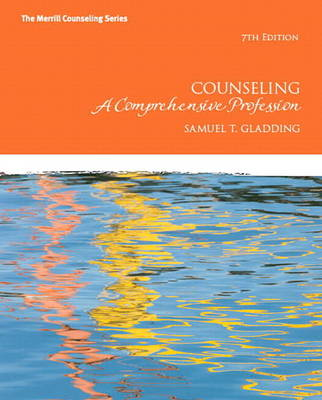 Counseling: A Comprehensive Profession Plus New MyCounselingLab with Pearson Etext -- Access Card Package