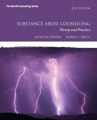 Substance Abuse Counseling: Theory and Practice Plus MyCounselingLab with Pearson Etext - Access Card Package