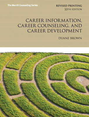 Career Information, Career Counseling, and Career Development Plus MyCounselingLab with Pearson Etext - Access Card Package