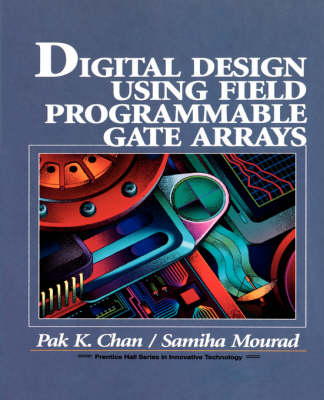 Digital System Design Using Field Programmable Gate Arrays (Paperback)