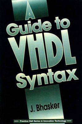 A Guide to VHDL Syntax (Paperback)