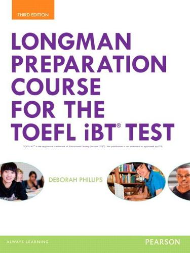 Longman Preparation Course for the TOEFL (R) iBT Test, with MyEnglishLab and online access to MP3 files, without Answer Key (Paperback)