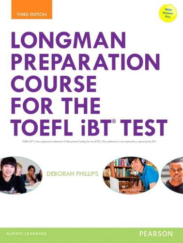 Longman Preparation Course for the TOEFL (R) iBT Test, with MyEnglishLab and online access to MP3 files and online Answer Key (Paperback)