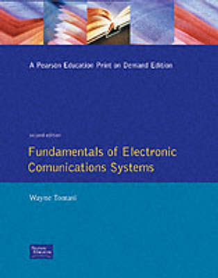 Fundamentals Of Electronic Communication Systems (Paperback)