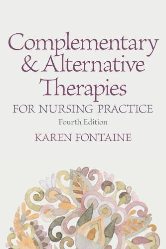 Complementary and Alternative Therapies for Nursing Practice (Paperback)