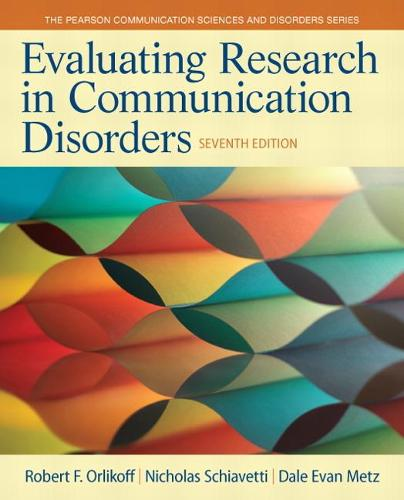 Evaluating Research in Communication Disorders (Paperback)