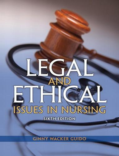 Legal and Ethical Issues in Nursing (Hardback)