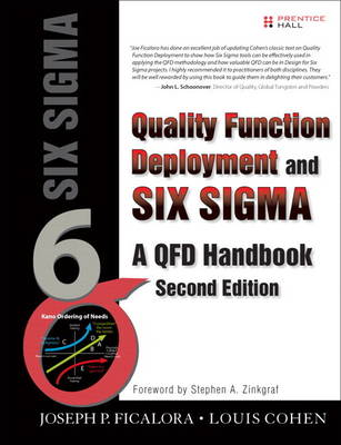 Quality Function Deployment and Six Sigma, Second Edition: A QFD Handbook (Paperback)