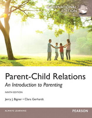 Parent-child Relations: An Introduction to Parenting (Paperback)