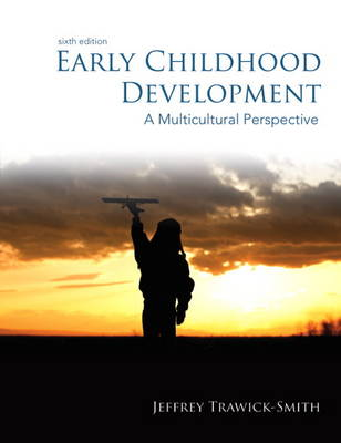 Early Childhood Development: A Multicultural Perspective, Video-Enhanced Pearson eText -- Access Card (Digital product license key)