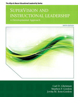 SuperVision and Instructional Leadership: A Developmental Approach, Video-Enhanced Pearson eText -- Access Card (Digital product license key)