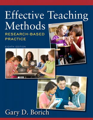 Effective Teaching Methods: Research-Based Practice Plus Video-Enhanced Pearson eText -- Access Card Package