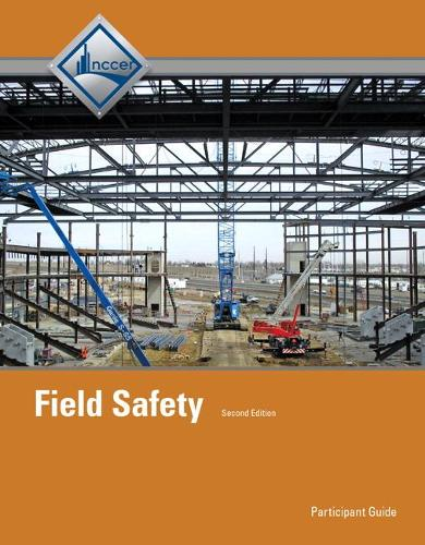 Field Safety: Field Safety Trainee Guide Trainee Guide (Paperback)