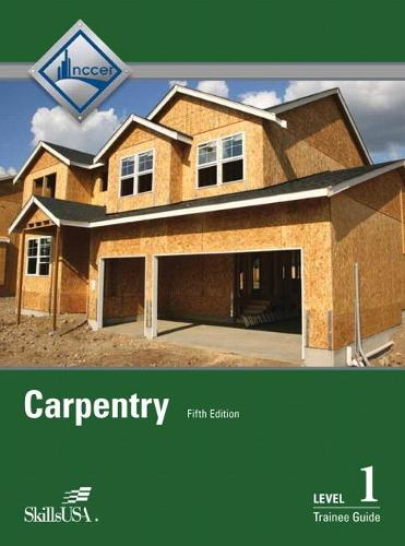 Carpentry Level 1 Trainee Guide Hardcover (Hardback)