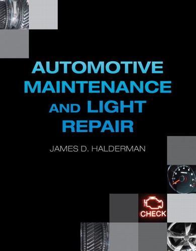 Automotive Maintenance and Light Repair (Paperback)
