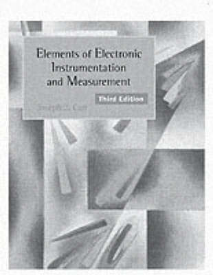 Elements of Electronic Instrumentation and Measurements (Paperback)
