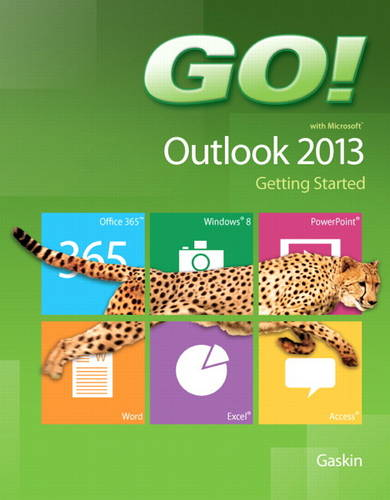 GO! with Microsoft Outlook 2013 Getting Started (Spiral bound)