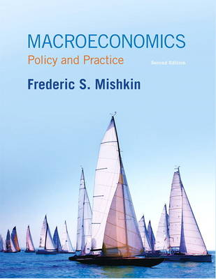 Macroeconomics: Policy and Practice (Hardback)